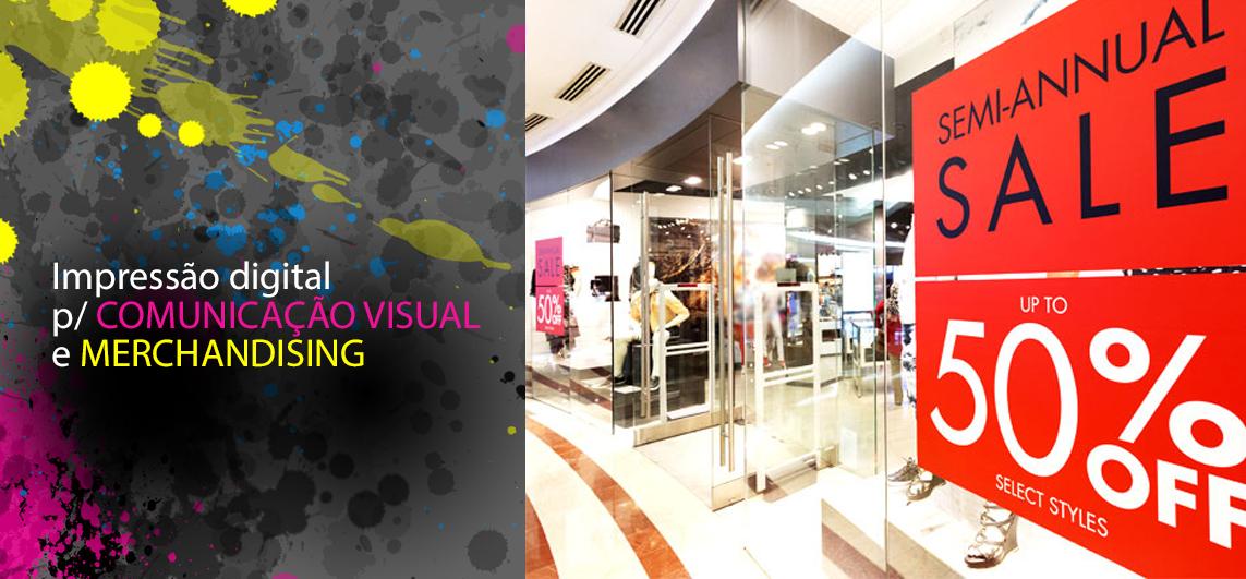 Impressão digital para comunicação visual e merchandising